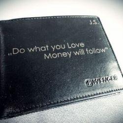 pinigine-money-will follow you